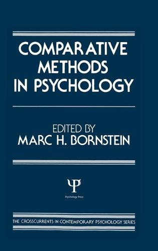 Comparative Methods in Psychology - Crosscurrents in Contemporary Psychology Series (Hardback)