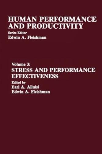 Stress and Performance Effectiveness: Volume 3 (Hardback)