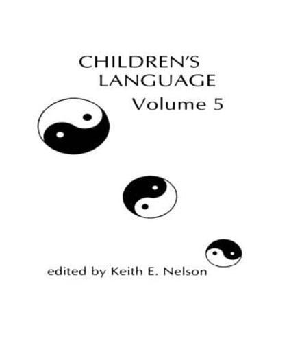 Children's Language: Volume 5 - Children's Language Series (Hardback)