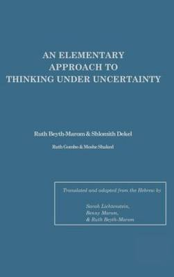 An Elementary Approach To Thinking Under Uncertainty (Hardback)