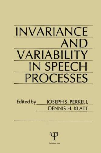 invariance and Variability in Speech Processes (Hardback)
