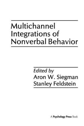 Multichannel Integrations of Nonverbal Behavior (Hardback)