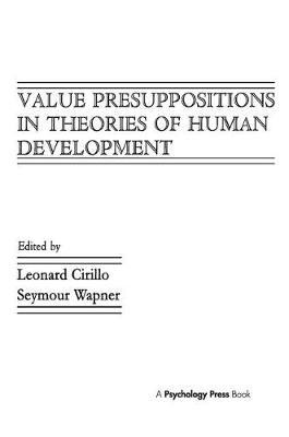 Value Presuppositions in Theories of Human Development (Paperback)
