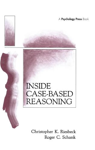 Inside Case-Based Reasoning - Artificial Intelligence Series (Hardback)