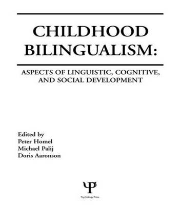 Childhood Bilingualism: Aspects of Linguistic, Cognitive, and Social Development (Hardback)