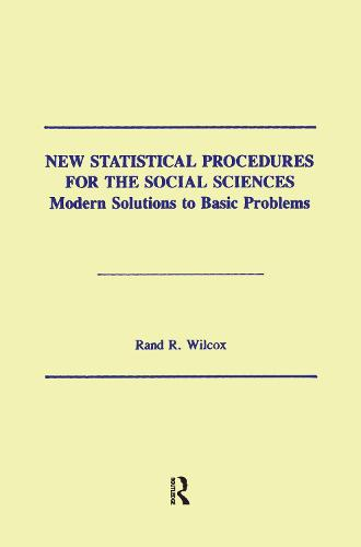New Statistical Procedures for the Social Sciences: Modern Solutions To Basic Problems (Paperback)