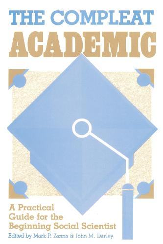 The Compleat Academic: A Practical Guide for the Beginning Social Scientist (Paperback)