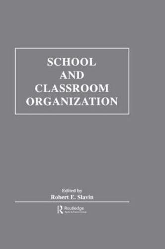 School and Classroom Organization (Hardback)