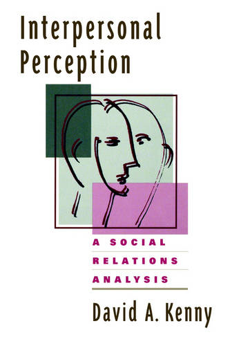 Interpersonal Perception: A Social Relations Analysis - Distinguished Contributions in Psychology (Hardback)