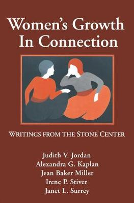 Women's Growth In Connection: Writings From The Stone Center (Paperback)