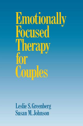 Emotionally Focused Therapy for Couples (Hardback)