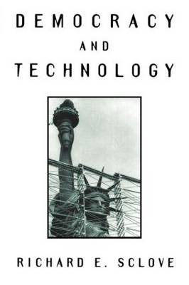 Democracy And Technology (Paperback)