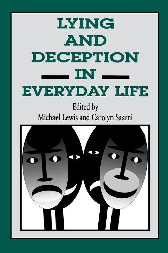 Lying And Deception In Everyday Life (Hardback)