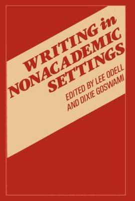Writing In Nonacademic Settings (Paperback)