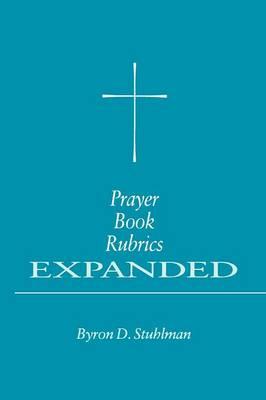 Prayer Book Rubrics (Paperback)