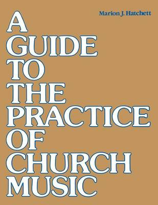 Guide to Practice of Church Music (Paperback)