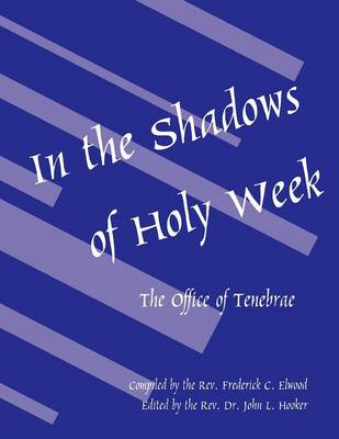 In the Shadows of Holy Week (Paperback)
