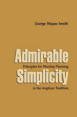 Admirable Simplicity (Paperback)