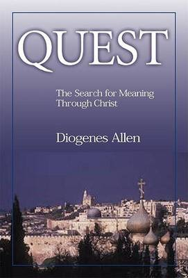 Quest: Search for the Meaning Through Change (Paperback)