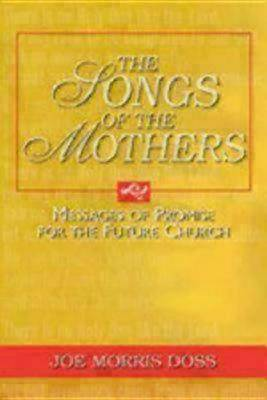 The Songs of Mothers (Paperback)