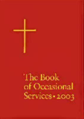 Book of Occasional Services 2003 - Book of Occasional Services (Hardback)