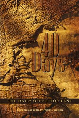 40 Days: The Daily Office for Lent (Paperback)