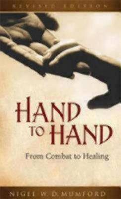 Hand to Hand: From Combat to Healing (Paperback)