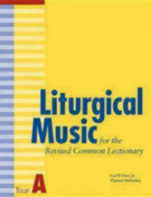 Liturgical Music for the Revised Common Lectionary Year A (Paperback)