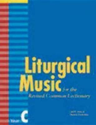 Liturgical Music for Revised Common Lectionary Year C (Paperback)