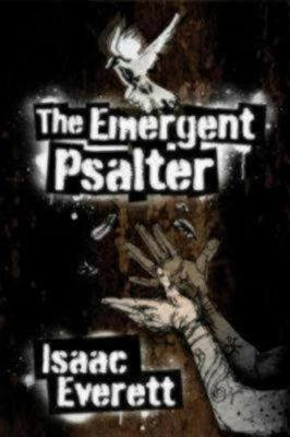 The Emergent Psalter (Paperback)