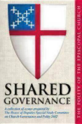 Shared Governance: The Polity of the Episcopal Church (Paperback)