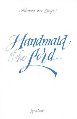 Handmaid of the Lord (Paperback)