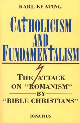 Catholicism and Fundamentalism (Paperback)