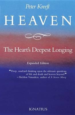 Heaven, the Heart's Deepest Longing (Paperback)