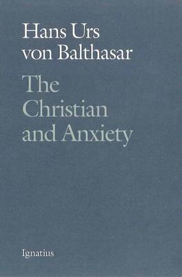 The Christian and Anxiety (Paperback)
