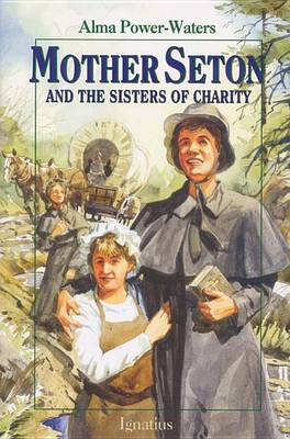Mother Seton and the Sisters of Charity - Vision Books No. 19 (Paperback)
