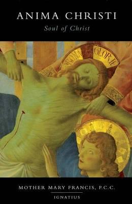 Anima Christi: Soul of Christ (Paperback)