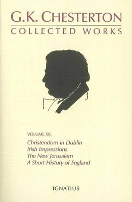 The Collected Works of G.K.Chesterton: v. 20 (Paperback)
