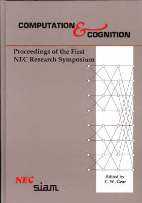 Computation and Cognition: Proceedings of the First Nec Research Symposium - Proceedings in Applied Mathematics S. No 48 (Paperback)