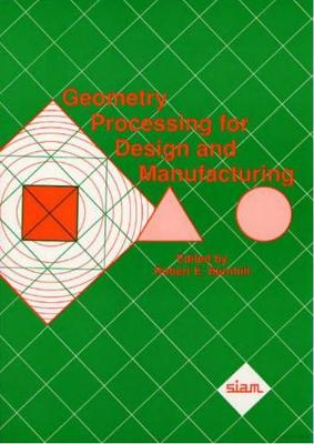 Geometry Processing for Design and Manufacturing (Paperback)