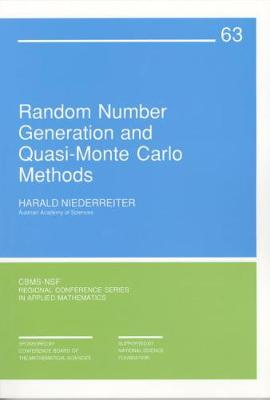 Random Number Generation and Quasi-Monte Carlo Methods - CBMS-NSF Regional Conference Series No. 63 (Paperback)