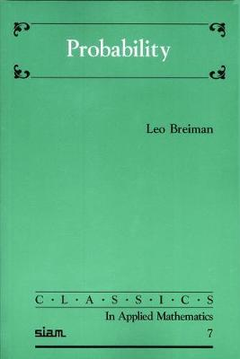 Probability - Classics in Applied Mathematics v. 7 (Paperback)