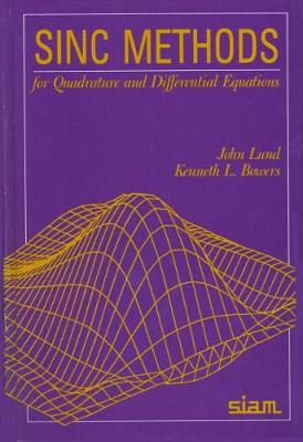 Sinc Methods for Quadrature and Differential Equations (Hardback)