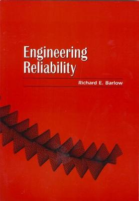Engineering Reliability - ASA-SIAM Series on Statistics & Applied Probability No. 2 (Paperback)