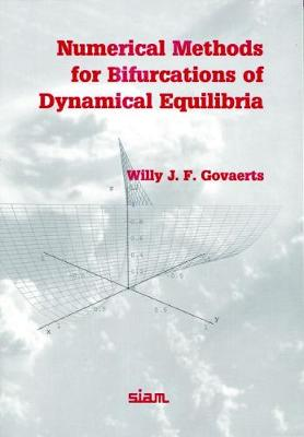 Numerical Methods for Bifurcations of Dynamical Equilibria (Paperback)