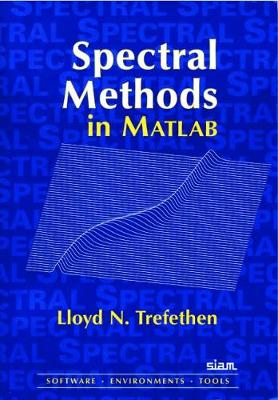 Spectral Methods in MATLAB - Software, Environments and Tools (Paperback)