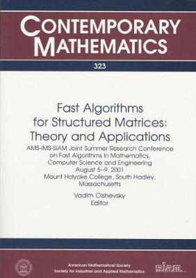 Fast Algorithms for Structured Matrices: Theory and Applications - Proceedings in Applied Mathematics S. 113 (Paperback)