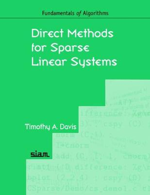 Direct Methods for Sparse Linear Systems - Fundamentals of Algorithms No. 2 (Paperback)