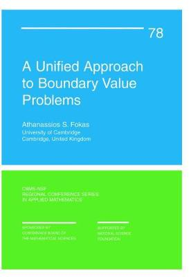 A Unified Approach to Boundary Value Problems - CBMS-NSF Regional Conference Series No. 78 (Paperback)