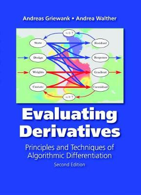 Evaluating Derivatives: Principles and  Techniques of Algorithmic Differentiation (Paperback)